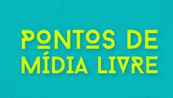 Prêmio Pontos de Mídia Livre, do Ministério da Cultura